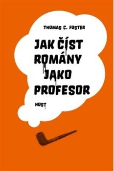 Jak číst romány jako profesor